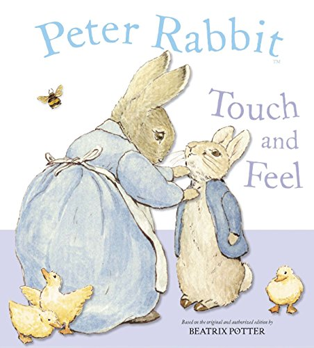 9780723255789: Peter Rabbit Touch and Feel Book