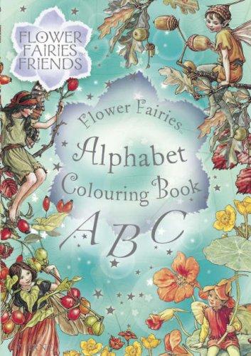 9780723256885: Flower Fairies Friends - Flower Fairies Alphabet Colouring Book