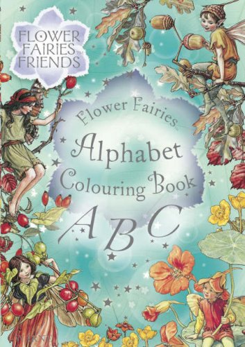 9780723256885: Flower Fairies Friends Alphabet Colouring Book