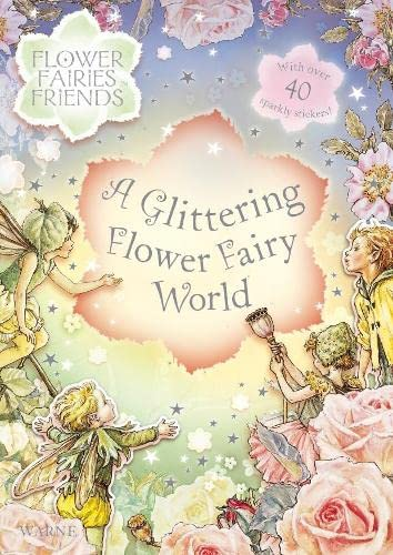9780723256915: Glittering Flower Fairy World