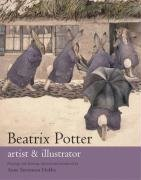 9780723257004: Beatrix Potter Artist & Illustrator: Artist and Illustrator