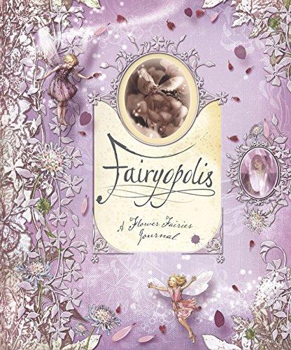 9780723257240: Fairyopolis: A Flower Fairies Journal