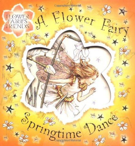 9780723257264: Flower Fairy Springtime Dance (Flower Fairies)