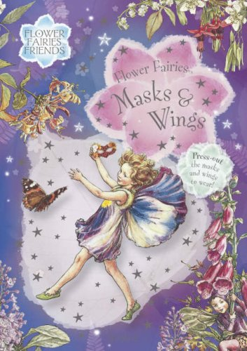 Flower Fairies Masks and Wings Book (Flower: Barker, Cicely Mary