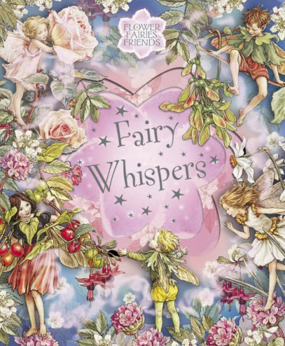 9780723257370: Flower Fairies Friends: Fairy Whispers