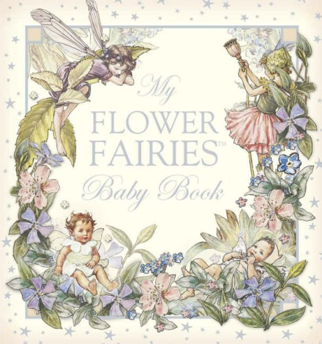 9780723257523: My Flower Fairies Baby Book