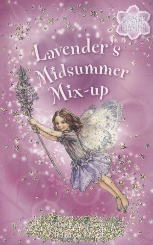 Lavender's Midsummer Mix-Up (Flower Fairies): Barker, Cicely Mary