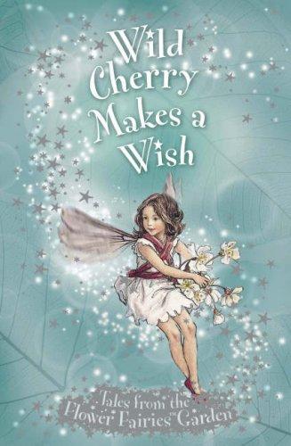 9780723258179: Wild Cherry Makes a Wish (Flower Fairies Secret Stories)