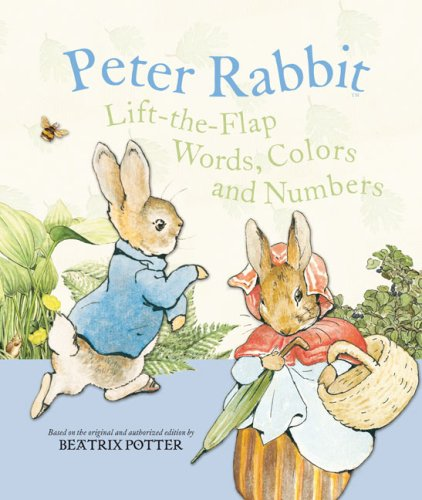 9780723258285: Peter Rabbit Lift-the-Flap Words, Colors, and Numbers (R/I) (Potter)