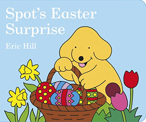 9780723258445: Spot's Easter Surprise