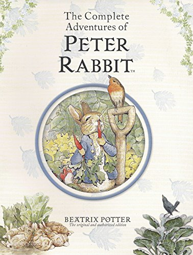 9780723259169: The Complete Adventures of Peter Rabbit: The Tale of Peter Rabbit; the Tale of Benjamin Bunny; the Tale of the Flopsy Bunnies; the Tale of Mr. Tod