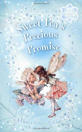 Sweet Pea's Precious Promise: A Flower Fairies: Barker, Cicely Mary