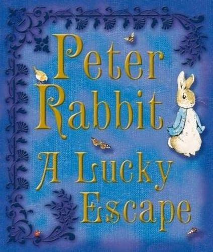 9780723259275: Peter Rabbit A Lucky Escape