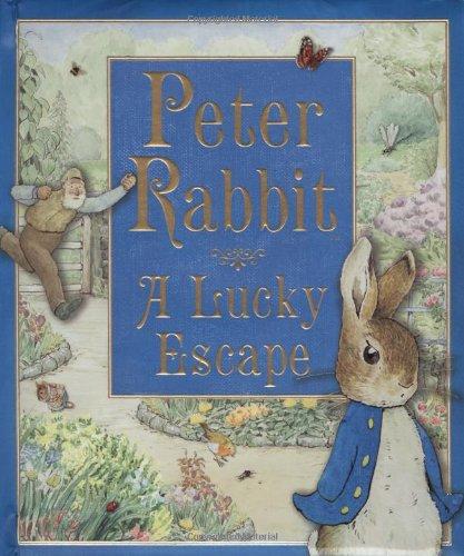 9780723259886: Peter Rabbit: A Lucky Escape