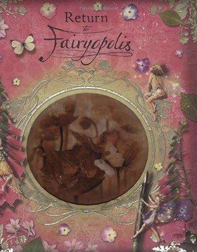 9780723259961: Return to Fairyopolis (Flower Fairies)