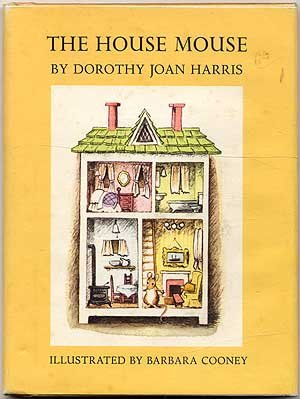 The House Mouse (9780723260967) by Dorothy Joan Harris