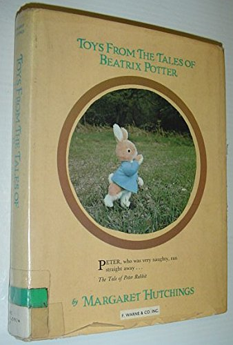 9780723260981: Toys from the Tales of Beatrix Potter: The Tale of Peter Rabbit