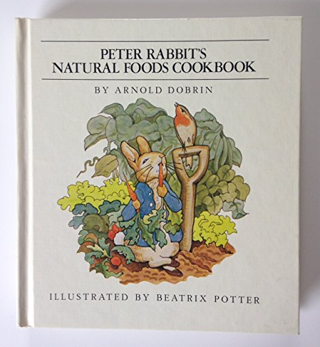 9780723261421: Peter Rabbit's Natural Foods Cookbook