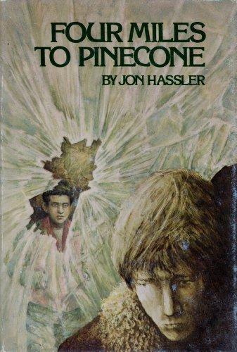 Four Miles to Pinecone: Hassler, Jon