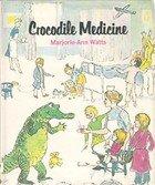 9780723261544: Crocodile Medicine