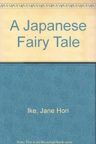 A Japanese Fairy Tale: Jane Hori Ike, Baruch Zimmerman
