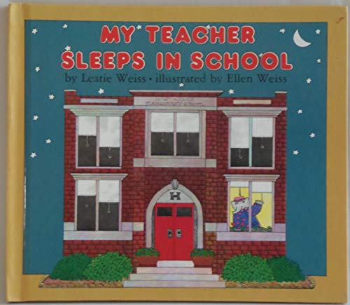 9780723262534: My Teacher Sleeps in School