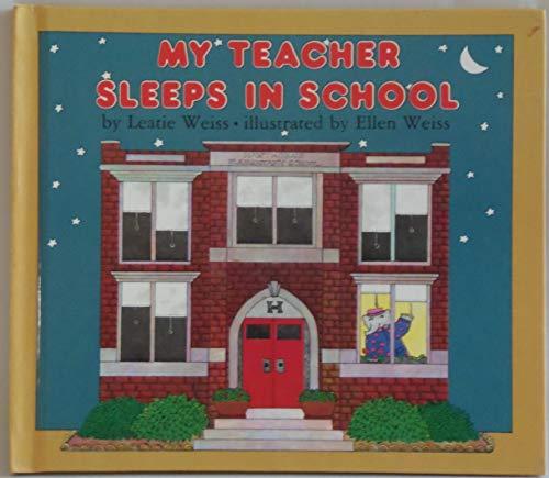9780723262534: My Teacher Sleeps in School