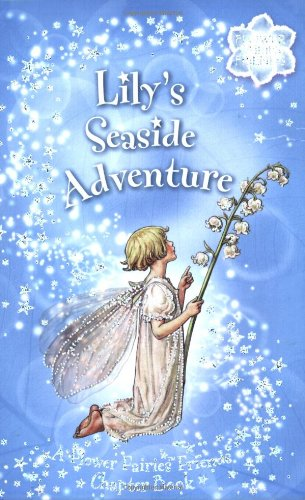 Lily's Seaside Adventure: A Flower Fairies Friends: Barker, Cicely Mary