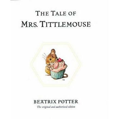 9780723262992: The Tale of Mrs. Tittlemouse