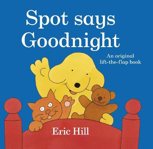 9780723263081: Spot Says Goodnight Lif The Flap