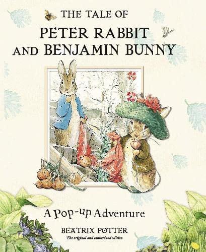 The Tale of Peter Rabbit and Benjamin: Potter, Beatrix