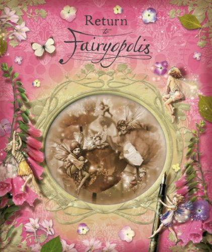 9780723263487: Return to Fairyopolis (Flower Fairies Journal)