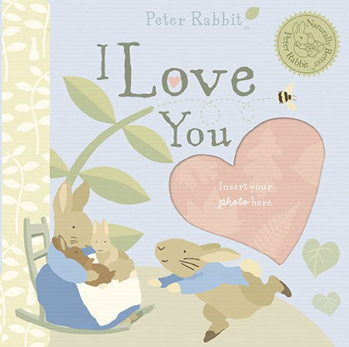 9780723263531: Peter Rabbit Naturally Better I Love You