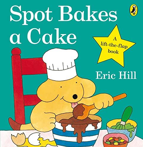 9780723263586: Spot Bakes A Cake