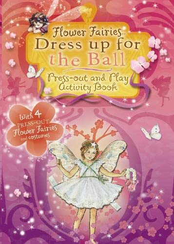 9780723263944: Flower Fairies Friends: Flower Fairies Dress Up for the Ball