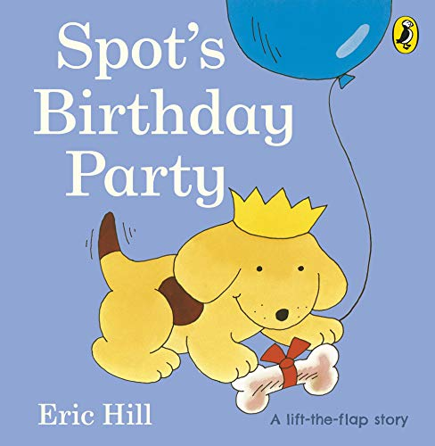 9780723264149: Spot's Birthday Party (Spot - Original Lift The Flap)