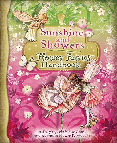 9780723264187: Sunshine and Showers: a Flower Fairies Handbook