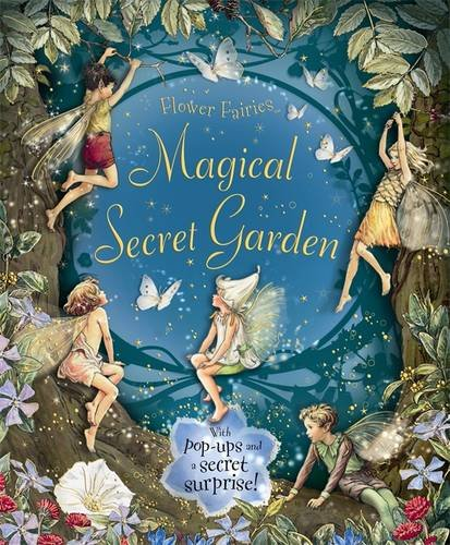 9780723264453: The Magical Secret Garden (Flower Fairies Novelty Books)