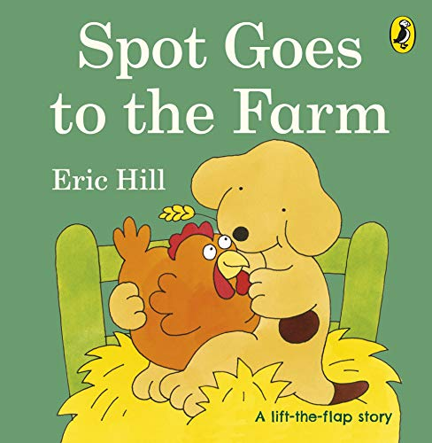 9780723264583: Spot Goes to the Farm (Spot - Original Lift the Flap)