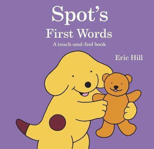 9780723265436: Spot's First Words: A Touch-and-feel Book