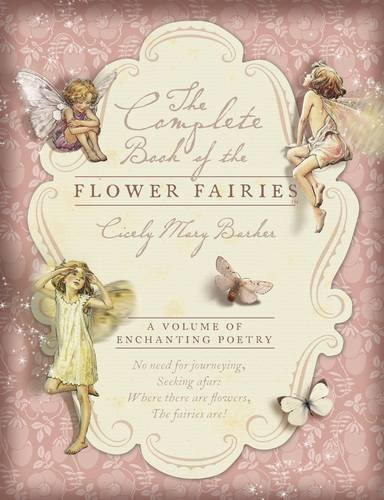 9780723265931: The Complete Book of the Flower Fairies