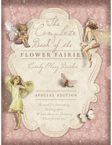 9780723266266: Complete Book of the Flower Fairies, The (Special Edition)
