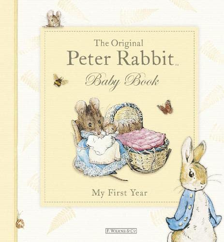 9780723266464: The Original Peter Rabbit Baby Book - My First Year (Baby Record Book)