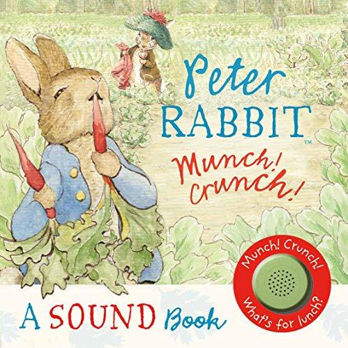 9780723266846: Peter Rabbit: Munch! Crunch! A Sound Book