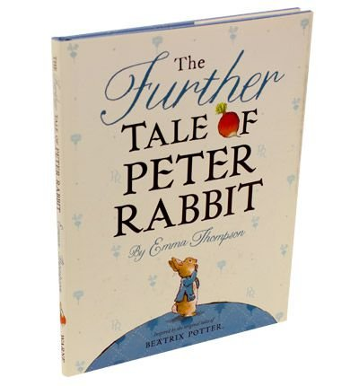 UC The Further Tale of Peter Rabbit (Potter) (0723267103) by Emma Thompson