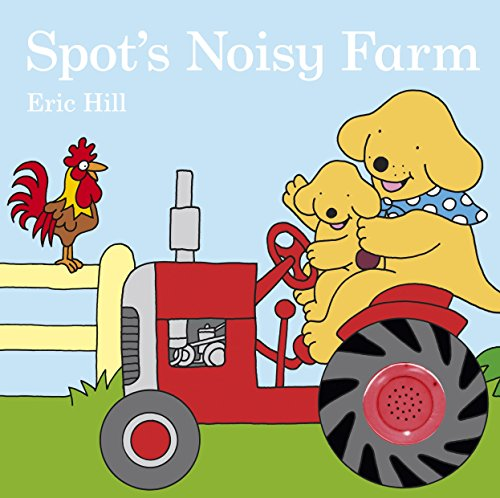 9780723267232: Spot's Noisy Farm