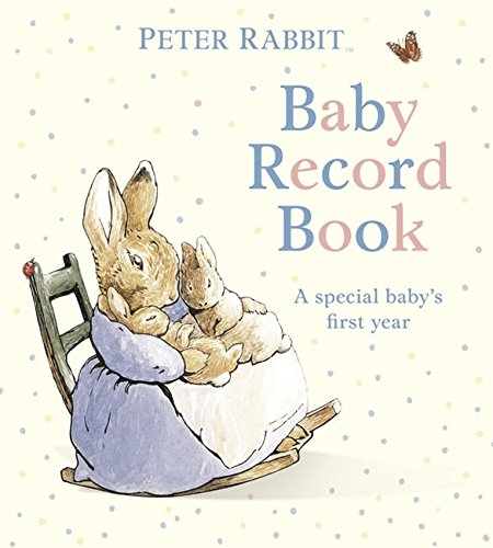 Peter Rabbit: Baby Record Book (PR Baby Books): Potter, Beatrix