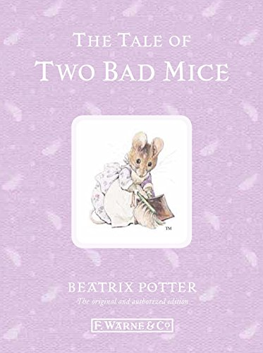 9780723267744: The Tale of Two Bad Mice (Peter Rabbit)
