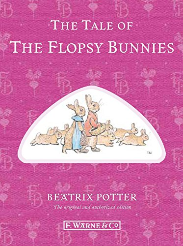 9780723267799: The Tale of the Flopsy Bunnies (Peter Rabbit)