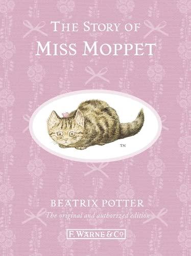 Story Of Miss Moppet,The (Beatrix Potter Originals): Beatrix Potter